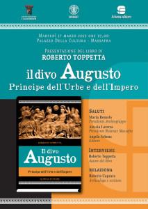 """L'archeogruppo E. Jacovelli presenta il libro """"Il divo augusto - Principe dell'Urbe e dell'Impero"""" presso il Palazzo della Cultura Massafra, Martedì 17 Marzo 2015 ore 19:00."""